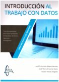 INTRODUCCION AL TRABAJO CON DATOS - 9788416806195 - JOSÉ FRANCISCO ALDANA MONTES