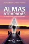 ALMAS ATRAPADAS: 12 CASOS REALES PARA COMPRENDER - 9788417230395 - MARIE JOHANNE CROTEAU-MEUROIS