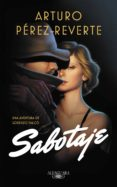 SABOTAJE (SERIE FALCÓ) (EBOOK) - 9788420433295 - ARTURO PEREZ-REVERTE