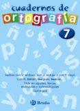 CUADERNOS DE ORTOGRAFIA Nº 7 - 9788421643495 - FRANCISCO GALERA NOGUERA