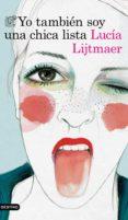 yo también soy una chica lista (ebook)-lucia lijtmaer-9788423352395