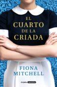 EL CUARTO DE LA CRIADA - 9788425356995 - FIONA MITCHELL