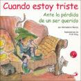 CUANDO ESTOY TRISTE - 9788428523295 - MICHAELENE MUNDY