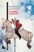 FLORES AZULES - 9788432228995 - RAYMOND QUENEAU