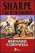SHARPE Y SU PEOR ENEMIGO - 9788435035095 - BERNARD CORNWELL