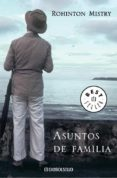 ASUNTOS DE FAMILIA - 9788439709695 - ROHINTON MISTRY
