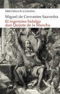 EL INGENIOSO HIDALGO DON QUIJOTE DE LA MANCHA - 9788446043195 - MIGUEL DE CERVANTES SAAVEDRA