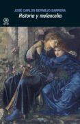 historia y melancolia (ebook)-jose carlos bermejo barrera-9788446045595
