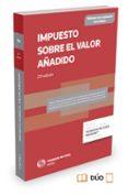 IMPUESTO SOBRE EL VALOR AÑADIDO (20ª ED.) (DUO) - 9788447050895 - RICARDO ALONSO GARCIA