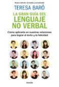 LA GRAN GUIA DEL LENGUAJE NO VERBAL - 9788449335495 - TERESA BARO