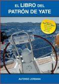 EL LIBRO DEL PATRON DE YATE - 9788461725595 - ALFONSO JORDANA