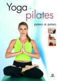 YOGA + PILATES: PASO A PASO - 9788466211895 - JOSE RODRIGUEZ