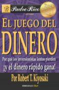 EL JUEGO DEL DINERO: POR QUE LOS INVERSIONISTAS LENTOS PIERDEN, ¡Y EL DINERO RAPIDO GANA! - 9788466332095 - ROBERT T. KIYOSAKI
