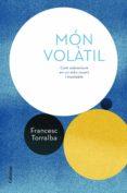món volàtil (ebook)-francesc torralba-9788466424295