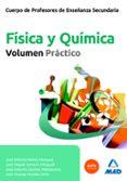 CUERPO DE PROFESORES DE ENSEÑANZA SECUNDARIA. FISICA Y QUIMICA.VO LUMEN PRACTICO - 9788467671995 - VV.AA.
