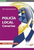 POLICIA LOCAL DE CANARIAS: TEST PSICOTECNICOS - 9788468119595 - VV.AA.