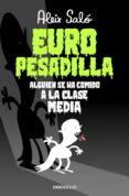 EUROPESADILLA: ALGUIEN SE HA COMIDO A LA CLASE MEDIA - 9788490323595 - ALEIX SALO