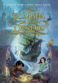 el mapa de los deseos (el mapa de los deseos 1) (ebook)-carrie ryan-john parke davis-9788490434895