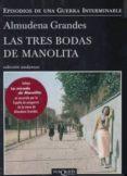 PACK NAVIDAD LAS TRES BODAS DE MANOLITA - 9788490660195 - ALMUDENA GRANDES