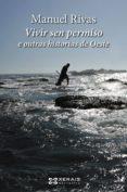 vivir sen permiso e outras historias de oeste (ebook) (ebook)-manuel rivas-9788491214595