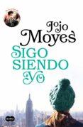 SIGO SIENDO YO (ANTES DE TI 3) - 9788491292395 - JOJO MOYES