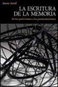 LA ESCRITURA DE LA MEMORIA (2ª ED.) - 9788491340195 - JAUME AURELL CARDONA