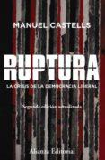 ruptura [2.ª edición] (ebook)-manuel castells-9788491812395
