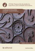 (i.b.d.) preparación de productos específicos para acabados decor ativos. mamr0208 - acabado de carpintería y mueble-jordi juve udina-9788491985495