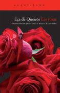 LAS ROSAS - 9788492649495 - JOSE MARIA EÇA DE QUEIROS