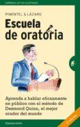 ESCUELA DE ORATORIA - 9788492921195 - MANUEL PIMENTEL SILES