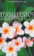 PENSAMIENTOS COTIDIANOS - 9788493571795 - OMRAAM MIKHAEL AIVANHOV