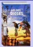 LOS DOS DIOSES - 9788494435195 - RICARDO MUÑOZ FAJARDO