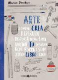arte, crea tu libro-marion deuchars-9788494516795