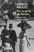 POR LA PARTE DE SWANN - 9788497592895 - MARCEL PROUST