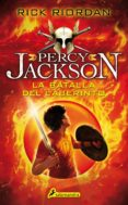 LA BATALLA DEL LABERINTO(PERCY JACKSON Y LOS DIOSES DEL OLIMPO IV - 9788498386295 - RICK RIORDAN