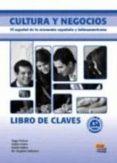 CULTURA Y NEGOCIOS C1/C2 CLAVES 2ª ED - 9788498482195 - VV.AA.