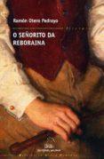 O SEÑORITO DA REBORAINA - 9788498653595 - RAMON OTERO PEDRAYO