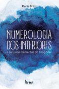 Inglés ebooks pdf descarga gratuita NUMEROLOGIA DOS INTERIORES E OS CINCO ELEMENTOS DO FENG SHUI in Spanish
