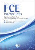 FCE PRACTICE TESTS + CD (ANSWER KEYS ON LINE) - 9788853612595 - VV.AA.