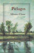 Descargas de libros de iphone PIÉLAGOS ePub PDF in Spanish de ALFONSO CHASE 9789930549995