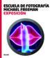 ESCUELA FOTOGRAFIA. EXPOSICION MICHAEL FREEMAN