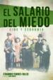 EL SALARIO DEL MIEDO EDUARDO TORRES DULCE