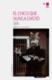 EL CHICO QUE NUNCA EXISTIO (EBOOK) SJON