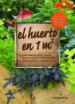 EL HUERTO EN 1M2 MEL BARTHOLOMEW