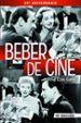 BEBER DE CINE (10ª ED.) (20 ANIVERSARIO) JOSE LUIS GARCI
