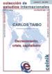 DECRECIMIENTO, CRISIS, CAPITALISMO CARLOS TAIBO ARIAS
