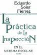 la practica de la inspeccion en el sistema escolar-9788427711365