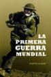 LA PRIMERA GUERRA MUNDIAL (ED. 15 ANIVERSARIO) MARTIN GILBERT