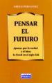 PENSAR EN EL FUTURO: LA MORAL EN EL SIGLO XXI AURELIO FERNANDEZ