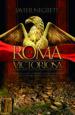 roma victoriosa: como una aldea italiana llego a conquistar la mitad del mundo conocido-9788491640585